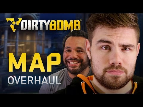 Dirty Bomb: Map Overhaul