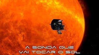 image of Nasa lança neste sábado sonda que irá viajar para o Sol