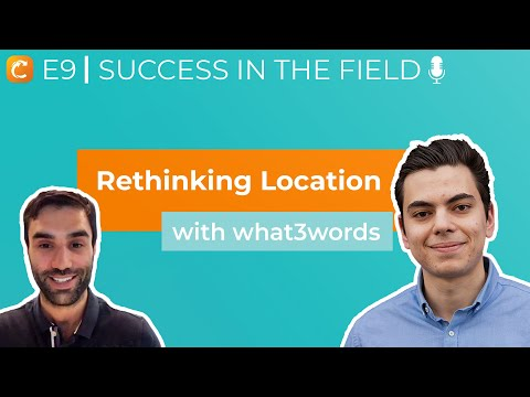 Success in the Field | Ep. 9 | Innovation in location, easy addresses with what3words 📍🎙️