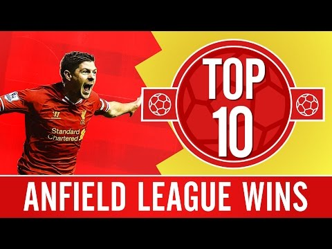 TOP 10: Liverpool's Best Premier League Games At Anfield