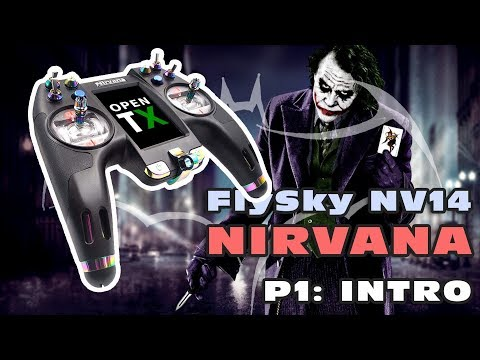 FlySky NV14 NIRVANA Transmitter - P1: INTRO