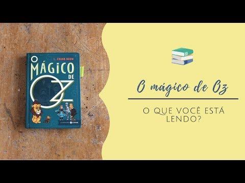 O mágico de Oz - L. Frank Baum [O que você está lendo?] (resenha de criança)