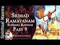 Srimad Ramayanam - Sundara Kandam Part 9 || By Sri Dushyanth Sridhar || Sundara Kanda