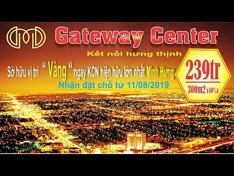 TIỀM NĂNG VÀ CƠ HỘI LỚN TỪ GATEWAY CENTER –MINH HƯNG, CHƠN THÀNH