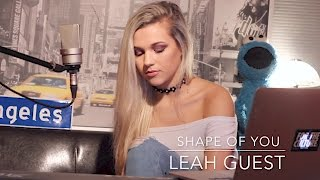 Video Shape Of You (Cover) - Leah Guest download in MP3, 3GP, MP4, WEBM, AVI, FLV Februari 2017