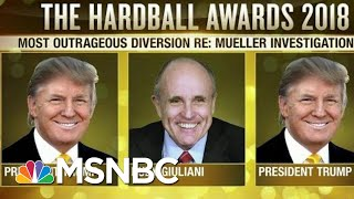 The Hardball Awards 2018: The Most Outrageous Diversion | Hardball | MSNBC