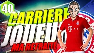Video FIFA 16 | Carrière Pro | MA RETRAITE #40 MP3, 3GP, MP4, WEBM, AVI, FLV Juli 2017