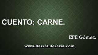 Cuento: Carne - EFE Gómez