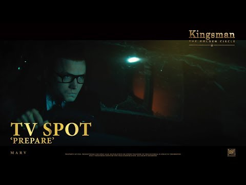 Kingsman: The Golden Circle ['Prepare' TV Spot in HD (1080p)]