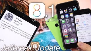 IOS 8.1 Jailbreak Update For IOS 8, Can I Update To 8.1 IPhone 6 Plus, IPad Jailbreak Info&More