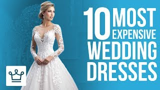 Top 10 Most Expensive Wedding Dresses  SUBSCRIBE to ALUX: https://www.youtube.com/channel/UCNjPtOCvMrKY5eLwr_-7eUg?sub_confirmation=1Top 10 Most Expensive Celebrity Wedding Dresses: https://www.alux.com/celebrities-most-expensive-wedding-dresses/Top 10 Most Expensive Wedding Venues: https://www.alux.com/most-expensive-wedding-venues-in-the-world/In this Alux.com video we'll try to answer the following questions:What is the most expensive wedding dress in the world?How much does the most expensive wedding dress cost?What is the price for the world's most expensive dress?Who had the most expensive dress at the wedding?What is the costliest wedding dress?What is the most expensive diamond wedding dress?How much was Kate Middleton's wedding dress?What is the most expensive wedding?How much should you spend on the wedding dress?WATCH MORE VIDEOS ON ALUX.COM!Most Expensive Things: https://www.youtube.com/watch?v=Ay0u3dJRZas&list=PLP35LyTOQVIu4tNnitmhUqIjySwUhfOylLuxury Cars: https://www.youtube.com/watch?v=m5GhenZZs1k&index=1&list=PLP35LyTOQVItrVHGzdB9KY-Sbjq4gU-YmBecoming a Billionaire: https://www.youtube.com/watch?v=Skwfwf2SNpw&index=6&list=PLP35LyTOQVIsO8kOTx8-YOgwkGvrPtJ3MWorld's Richest:  https://www.youtube.com/watch?v=rAy_G-1JF74&index=1&list=PLP35LyTOQVIvthSKr0S3JdjWw3qA9foBaInspiring People: https://www.youtube.com/watch?v=lMjO3Gg45pM&list=PLP35LyTOQVItaKCX5o3yaje6_H9D-GuEMTravel the World:https://www.youtube.com/watch?v=-Blsz2JbdgM&t=2s&index=23&list=PLP35LyTOQVIt823Sy_C3-166RLzONbw6WDark Luxury: https://www.youtube.com/watch?v=ch7JWVk8Ldk&index=6&list=PLP35LyTOQVIvQU6lzpW5_lryMmdB6zncUCelebrity Videos: https://www.youtube.com/watch?v=UuhPRVdDli0&list=PLP35LyTOQVIuJuINlyvSU2VvP6pk9zjUkBusinesses & Brands: https://www.youtube.com/watch?v=Xr2YdBz2uWk&list=PLP35LyTOQVIv0fNwEgqmkrDd9d9Nkl7dz-Follow us on INSTAGRAM for amazing visual inspiration:https://www.instagram.com/alux/&Don't miss the latest Luxury News only on Facebook:https://www.facebook.com/ealuxe---Alux.com is the largest community of luxury & fine living enthusiasts in the world. We are the #1 online resource for ranking the most expensive things in the world and frequently refferenced in publications such as Forbes, USAToday, Wikipedia and many more, as the GO-TO destination for luxury content!Our website: https://www.alux.com is the largest social network for people who are passionate about LUXURY! Join today!SUBSCRIBE so you never miss another video: https://goo.gl/KPRQT8--To see how rich is your favorite celebrity go to: https://www.alux.com/networth/--For businesses inquiries we're available at:https://www.alux.com/contact/