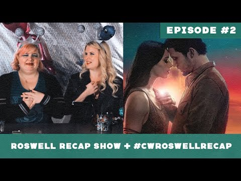 """Roswell, New Mexico """"So Much For The Afterglow"""" ► Episode 2 Roswell Recap"""
