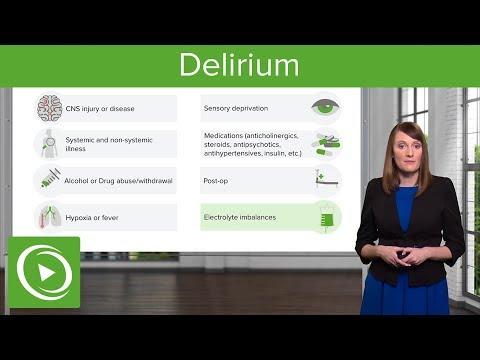Delirium – Psychiatry | Lecturio