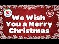 We Wish You A Merry Christmas Lyrics HD | Popular Christmas Songs