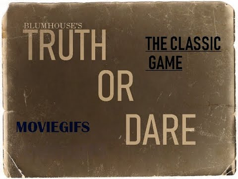 TRUTH OR DARE // THE CLASSIC GAME / 2018