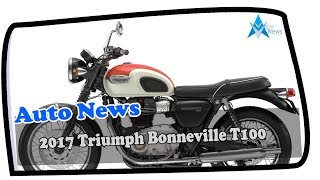 5. WOW AMAZING !!! 2017 Triumph Bonneville T100 Price & Spec