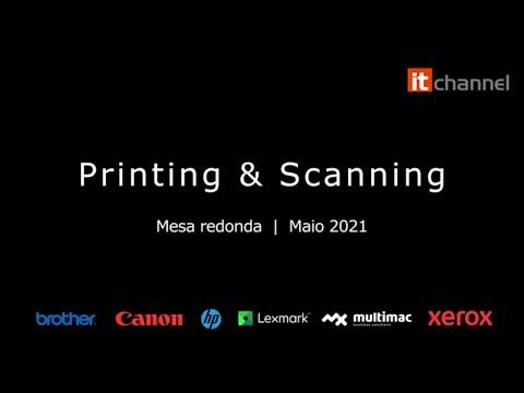 Printing & Scanning | Round Table | Maio 2021