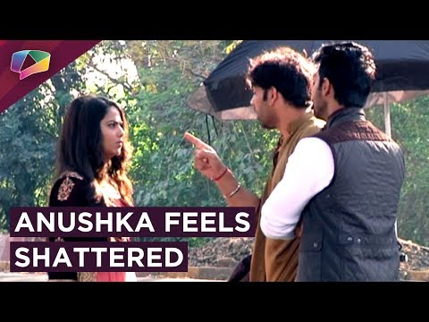 Anushka Feels Shattered As She Finds Out About Yuv