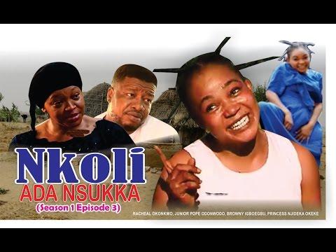 Nkoli Nwa Nsukka season 3  Latest Nigerian Nollywood Igbo movie