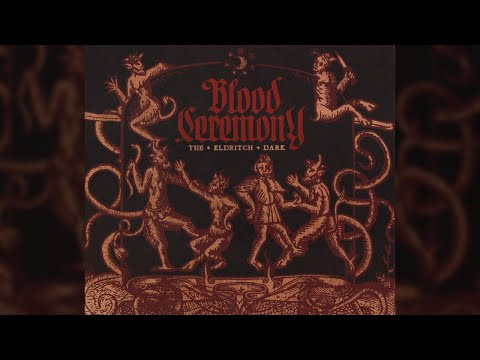 Blood Ceremony - Goodbye Gemini