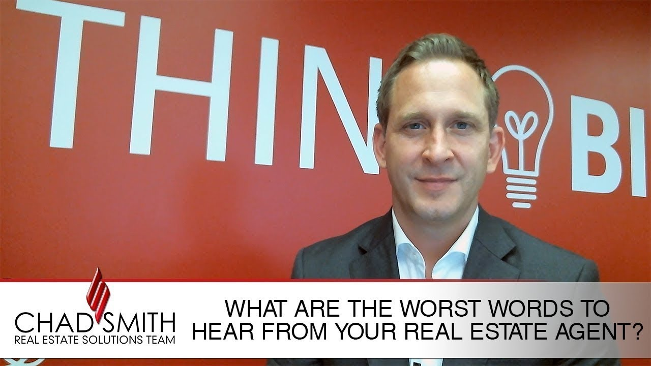 What's the Worst Thing a Realtor® Can Say to You?