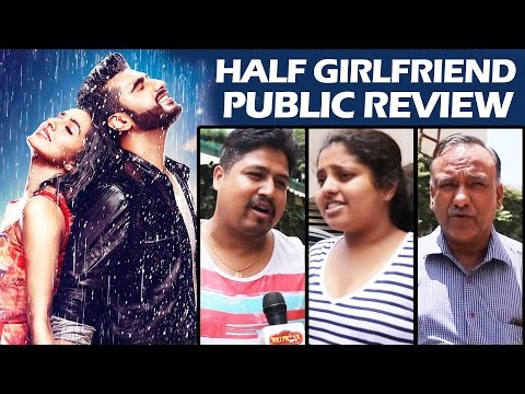 Half Girlfriend PUBLIC REVIEW - जनता की राय | Arjun Kapoor, Shraddha Kapoor