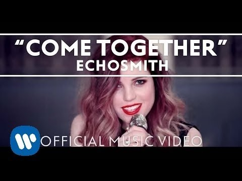 Come Together (2013) (Song) by Echosmith