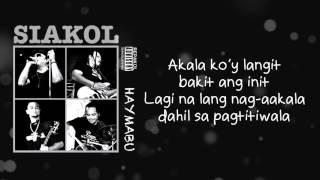 Siakol - Akala Ko'y Langit (Lyric Video)