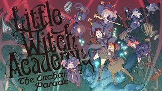 Nonton Little Witch Academia Enchanted Parade Review Film Subtitle Indonesia Streaming Movie Download
