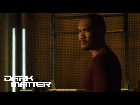 Dark Matter 2.06 (Clip)