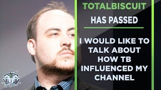 Video Totalbiscuit has passed and I would like to talk about how he influenced this channel MP3, 3GP, MP4, WEBM, AVI, FLV Juni 2018