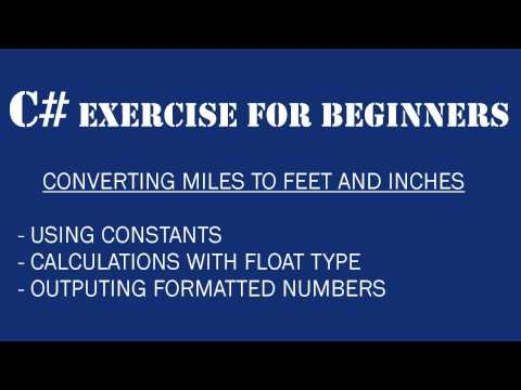 C# For Beginners – Miles to Feet converter