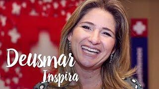 Deusmar Inspira – Busque inspiração em quem você admira
