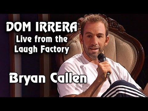 Dom Irrera Live from The Laugh Factory with Bryan Callen
