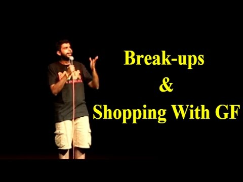 AAKASH MEHTA | BREAK-UPS & SHOPPING WITH GF | STAND UP COMEDY