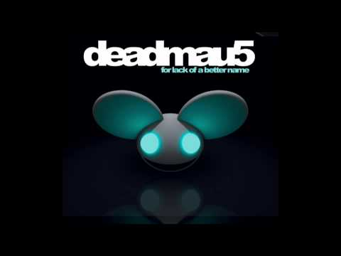 N' - Pick up all deadmau5's music here: http://goo.gl/CorVS deadmau5 