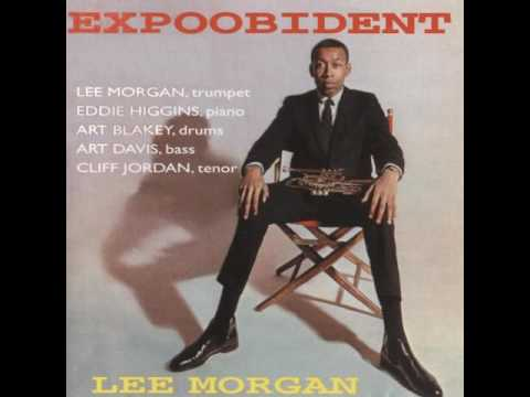 Lee Morgan – Expoobident  (Full Album)