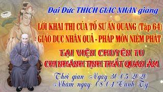 Giáo Dục Nhân Quả & Pháp Môn Niệm Phật - ngày 30/05/2020