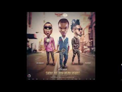 Ketchup - Show Me Yuh Rozay (remix) Ft Olamide & Phyno (official Audio)