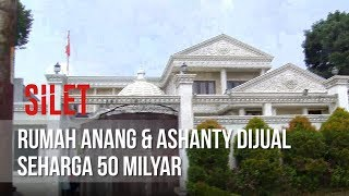 Video SILET - Rumah Anang & Ashanty Dijual Seharga 50 Milyar [10 September 2019] MP3, 3GP, MP4, WEBM, AVI, FLV September 2019