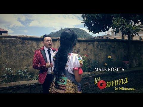 MALE ROSITA - LOS GAMMA - VIDEO OFICIAL 2018