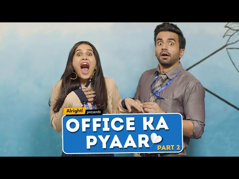 Alright! | Office Ka Pyaar: Part 2 ft. Ayush Mehra & Anushka Sharma