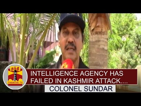 Intelligence-Agency-has-failed-in-Kashmir-Attack--Colonel-Sundar-Thanthi-TV