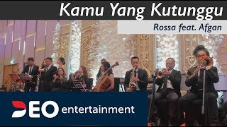 Video Kamu Yang Kutunggu - Rossa feat. Afgan at Hotel Westin  | Cover by Deo Entertainment MP3, 3GP, MP4, WEBM, AVI, FLV Mei 2019