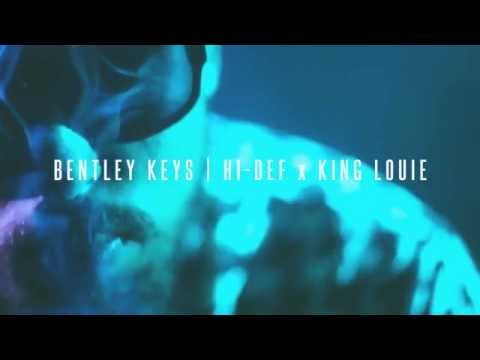 Hi-Def Ft. King Louie  - Bentley Keys