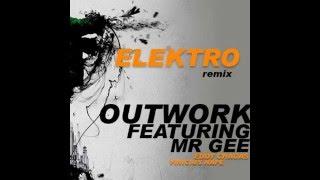Outwork ft. Mr. Gee - Elektro (Edinho Chagas, Vinicius Nape Rmx)