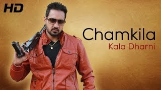 Chamkila - Kala Dharni - Official HD Video | New Songs 2014 Punjabi