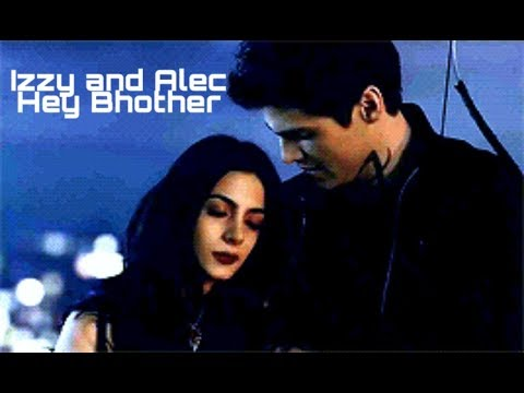 Alec and Izzy- Hey brother