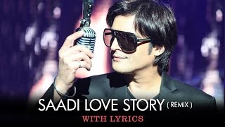 Sing along to the tunes of the remix version of Saadi Love Story title track sung by Navraj Hans featuring Surveen Chawla,...