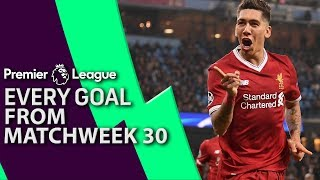 Video Every goal from Matchday 30 in the Premier League | NBC Sports MP3, 3GP, MP4, WEBM, AVI, FLV April 2019